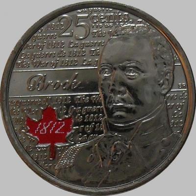 25 центов 2012 Канада. Генерал Брок. Цветная эмаль.