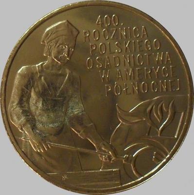 2 злотых 2008 Польша. 400-ая годовщина Польского поселения в Северной Америке.