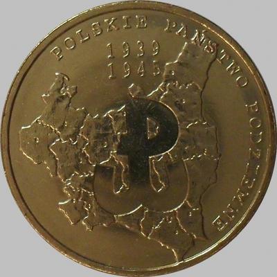 2 злотых 2009 Польша. 70-ая годовщина создания польского подполья.