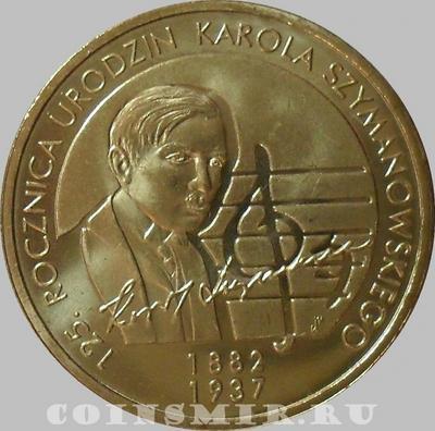2 злотых 2007 Польша. Кароль Шимановский.