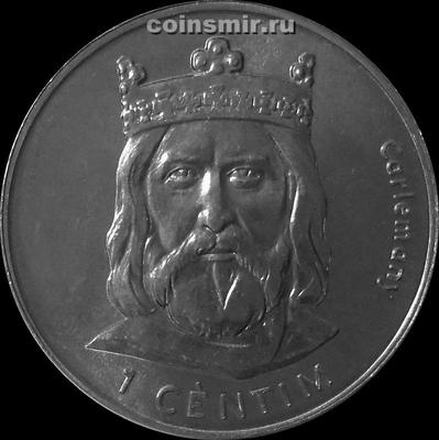 1 сантим 2002 Андорра. Карл Великий.