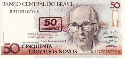 50 крузейро 1990 на 50 новых крузадо 1989-90 Бразилия.