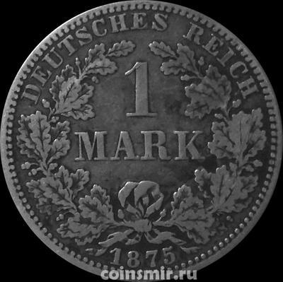 1 марка 1875 А Германия.