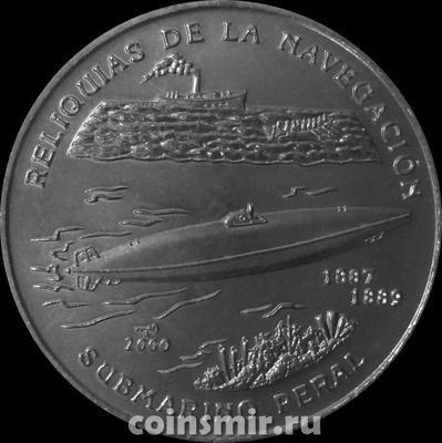 "1 песо 2000 Куба. Субмарина ""Peral""."