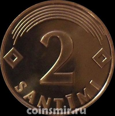 2 сантима 2000 Латвия. (в наличии 2009 год)