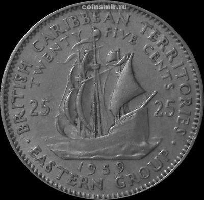 25 центов 1959 Британские Карибские территории. (в наличии 1965 год)