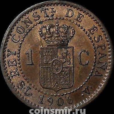 1 сентимо 1906 Испания. SL-V.