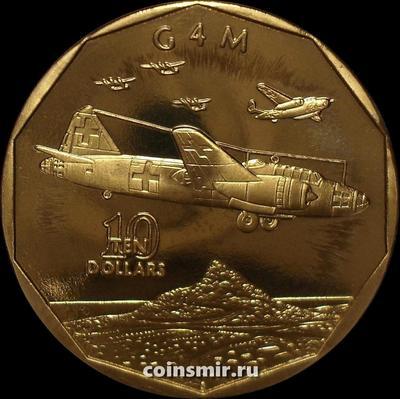 10 долларов 1991 Маршалловы острова. Японский торпедоносец Mitsubishi G4M.