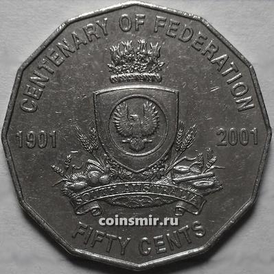 50 центов 2001 Австралия. 100-летие Федерации - Южная Австралия.