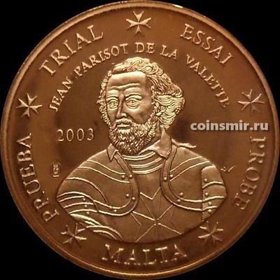 5 евроцентов 2003 Мальта. Жан Паризо де ла Валетт. Европроба. Specimen.