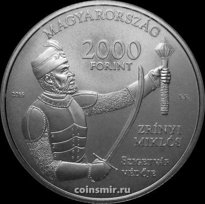 2000 форинтов 2016 Венгрия. Миклош Зриньи. Замок г. Сигетвар.