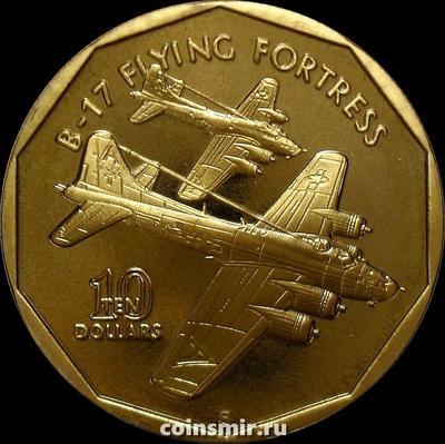 10 долларов 1991 Маршалловы острова. Бомбардировщик США B-17 Flying Fortress (Летающая крепость).