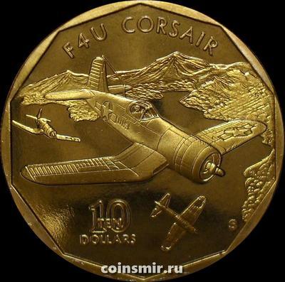 10 долларов 1991 Маршалловы острова. Палубный истребитель США F4U Corsair.