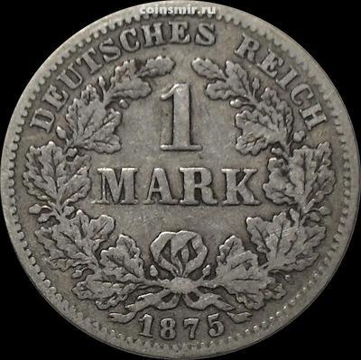 1 марка 1875 G Германия.