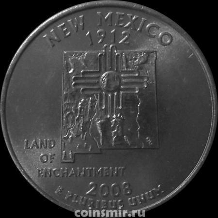 25 центов 2008 D США. Нью-Мексико.